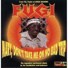 Fugi - Mary Don't Take Me On No Bad Trip - LP Vinyl