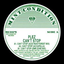 """Plez - Can't Stop - 12"""" Vinyl"""