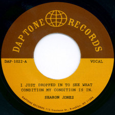 """Sharon Jones - I Just Dropped In To See What Condition.. - 7"""" Vinyl"""