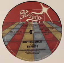 "Empress - Dyin' to be Dancin - 12"" Vinyl"