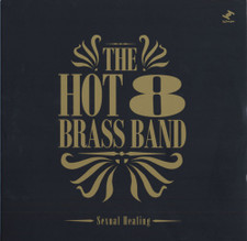 "The Hot 8 Brass Band - Sexual Healing RSD - 12"" Colored Vinyl"