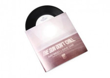 "Ray West & Dave Dar - The Sun Don't Chill - 7"" Vinyl"