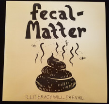 Fecal Matter - Illiteracy - 2x LP Vinyl