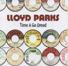 Lloyd Parks - Time A Go Dread - 2x LP Vinyl