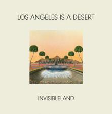 "Invisibleland - Los Angeles Is A Desert - 12"" Vinyl"