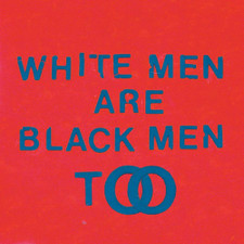 Young Fathers - White Men Are Black Me Too - LP Vinyl