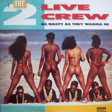 The 2 Live Crew - As Nasty As They Wanna Be - 2x LP Vinyl