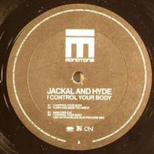 "Jackal & Hyde - I Control Your Body - 12"" Vinyl"