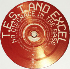 """T.E.S.T. & Excel - No Disgrace In The Bass - 12"""" Vinyl"""