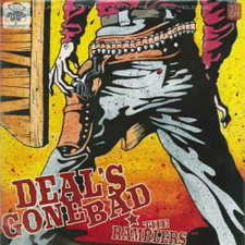 "Deal's Gone Bad - The Ramblers - 12"" Colored Vinyl+CD"