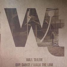"Wax Tailor - Our Dance / Walk The Line - 12"" Vinyl"