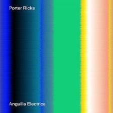 Porter Ricks - Anguilla Electrica - 2x LP Vinyl