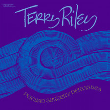 Terry Riley - Persian Surgery Dervishes - 2x LP Vinyl