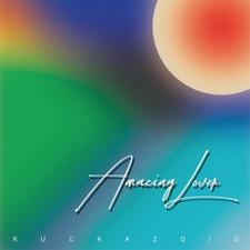 Ruckazoid - Amazing Lover - LP Vinyl