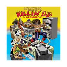 Ruckazoid - Killin' DJ's: The Quadrilogy - LP Vinyl