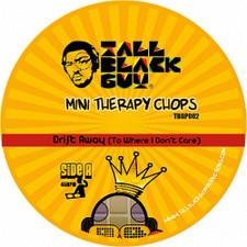 "Tall Black Guy - Mini Therapy Chops 2 - 7"" Vinyl"