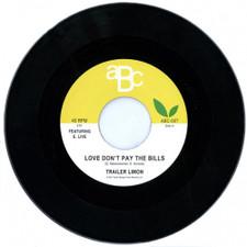 "Trailer Limon - Love Don't Pay The Bills - 7"" Vinyl"