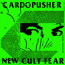 Cardopusher - New Cult Fear - 2x LP Vinyl