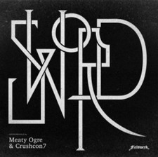 """Meaty Ogre/Crushcon7 - Sword - 12"""" Vinyl"""