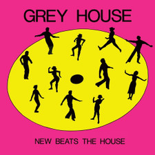 """Greyhouse - New Beats The House - 12"""" Vinyl"""