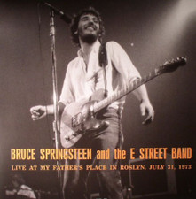 Bruce Springsteen & The E Street Band - Live At My Father's Place In Roslyn 1973 - LP Vinyl