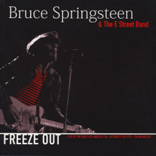 Bruce Springsteen & The E Street Band - Freeze Out: Live At The Roxy October 17th 1975 - LP Vinyl