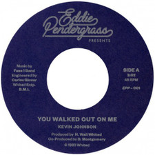 "Kevin Johnson - You Walked Out On Me - 7"" Vinyl"