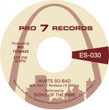 """Signs Of The Time - Hurts So Bad - 7"""" Vinyl"""