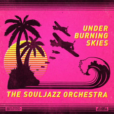 The Souljazz Orchestra - Under Burning Skies - LP Vinyl