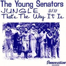 """The Young Senators - Jungle / That's The Way It Is - 7"""" Vinyl"""