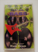 Professor Hum Drum - Rock 'N' Roll Is Here To Bass - Cassette