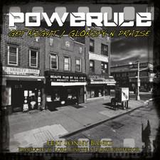 """Powerrule - Glorify N Praise / Get Right - 7"""" Vinyl"""