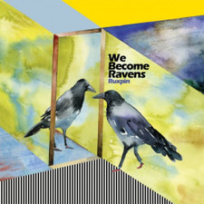 Ruxpin - We Become Ravens - 2x LP Vinyl