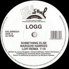 """Logg - Something Else / I Know You Will (Marquis Hawkes Re-edits) - 12"""" Vinyl"""