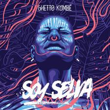"""Ghetto Kumbe - Soy Selva - 12"""" Vinyl"""