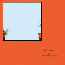 """Carla Dal Forno - The Garden - 12"""" Vinyl"""