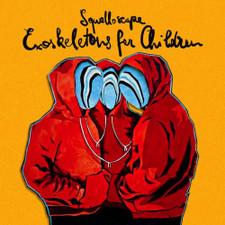 Squalloscope - Exoskeletons For Children - LP Vinyl