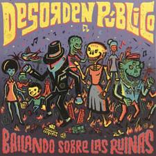 Desorden Publico - Bailando Sobre Las Ruinas - LP Vinyl