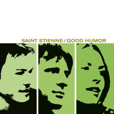 Saint Etienne - Good Humor - LP Vinyl