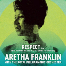 "Aretha Franklin / Royal Philharmonic Orchestra - Respect RSD - 7"" Vinyl"