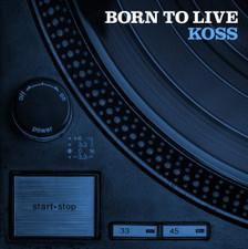 Koss - Born To Live - LP Vinyl