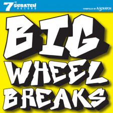 """A-Scratch - Big Wheel Breaks - 7"""" Vinyl"""
