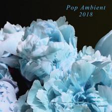 Various Artists - Pop Ambient 2018 - LP Vinyl