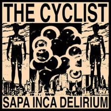 The Cyclist - Sapa Inca Delirium - 2x LP Vinyl