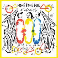 Hong Kong Dong - Kala Kala - LP Vinyl