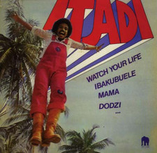 Itadi - Watch Your Life - LP Vinyl