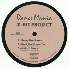 "2-Bit Project - Bump That Pussy - 12"" Vinyl"