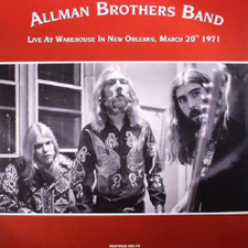 The Allman Brothers Band - Live At Warehouse New Orleans March 20th 1971 - 2x LP Vinyl