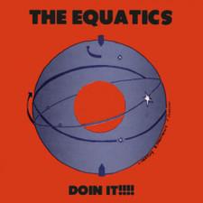 """The Equatics - Doin It!!!! - 12"""" Vinyl"""