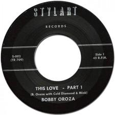 """Bobby Oroza - This Love - 7"""" Vinyl"""